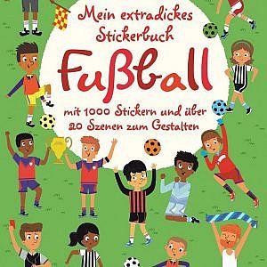 Mein extradickes Stickerbuch – Fußball