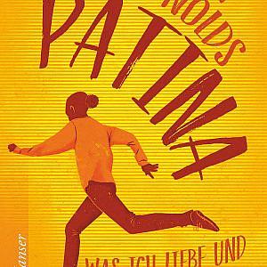 Patina – Was ich liebe und was ich hasse
