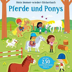 Mein Immer-wieder-Stickerbuch: Pferde und Ponys